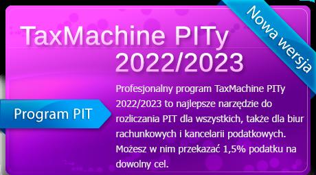 Program PITy TaxMachine 2019/2020 - kliknij aby pobrać